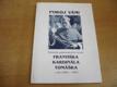 Pokoj vám! Sborník pastoračních textů Franti