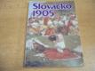 Slovácko 1905. Ze vzpomínek a fotografií Karla D