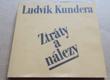Ludvík Kundera: Ztráty a nálezy