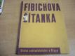 Fibichova čítanka. Články a skladby