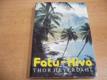 Fatu-Hiva. Návrat k přírodě