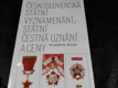 Československá státní vyznamenání, státní čestná uznání a ceny