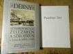 Dějiny Adamovských železáren a strojíren v letech 1905-1945