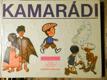 Kamarádi : Pro malé čtenáře