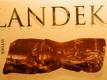 Landek - svědek dávné minulosti