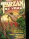 Tarzan se vrací : Dva první příběhy skutečného Tarzana