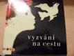Vyzvání na cestu : Encyklopedie současné české poezie