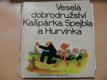 Veselá dobrodružství Kašpárka, Spejbla a Hurvínka