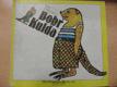 Bobr Kulda : Pro děti od 5 let