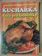 Kuchařka - kuře pro labužníky