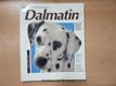 Dalmatin : Jak o něj správně pečovat a porozumět mu