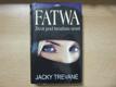 Fatwa : život pod hrozbou smrti