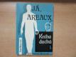 Já Areaux : kniha duchů 1