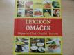 Lexikon omáček : příprava, chuť, použití, recepty