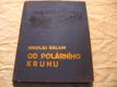 OD POLÁRNÍHO KRUHU GALKIN 1936 IL. R. KOMÍNEK