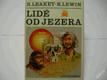 LIDÉ OD JEZERA / ANTROPOLOGIE LEAKEY LEWIN 1984
