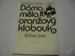 DÁMA MĚLA ORANŽOVÝ KLOBOUK IRISH WILLIAM 1985