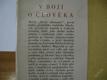 V BOJI O ČLOVĚKA / VĚHLASNÝ CHIRURG MAJOCCHI 1941