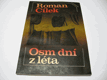 OSM DNÍ Z LÉTA CÍLEK R. 1985