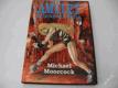 AMULET ŠÍLENÉHO BOHA MOORCOCK M. 1994