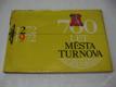 700 LET MĚSTA TURNOVA 1972