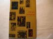 KNIHA O PRAZE - HISTORIE UMĚNÍ.. ORBIS 1964