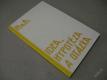 IDEA HYPOTÉZA A OTÁZKA / PLATÓN POM FIL 1991