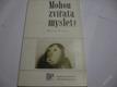 MOHOU ZVÍŘATA MYSLET? FISCHEL W. 1975