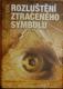 Rozluštění ztraceného symbolu, Průvodce třetím románem Dane Browna
