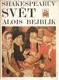 Bejblík Alois - Shakespearův svět