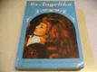 6x Angelika v jediné knize. Všechna dobrodružství