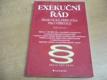 Exekuční řád. Praktická příručka pro věřitele (2