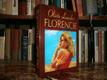 Florencie - Tak trochu neobyčejný příběh