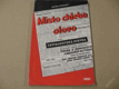 MÍSTO CHLEBA OLOVO - FRÝVALDOVSKÁ STÁVKA 1951
