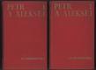 Petr a Aleksěj 1-2