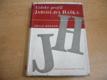Lidský profil Jaroslava Haška. Románová studie (