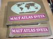 Malý atlas sveta 1. a 2. díl, 2 svazky slovensky