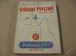 STŘEDNÍ POVLTAVÍ ZÁPADNÍ ČÁST Dostál KČT 1948