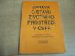 Zpráva o stavu životního prostředí v ČSFR (199