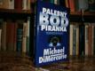Palebný bod Piranha - Technothriller