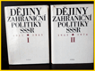 DÄ›jiny zahraniÄŤnĂ politiky SSSR I. a II. dĂl