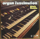 LP Organ fascination