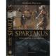 Spartakus - Gladiátor a svoboda