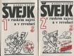 Švejk v ruském zajetí a v revoluci 1+2