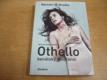 Othello benátský mouřenín. Činohra. Národn