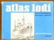 Atlas lodí 5 - československé námořní loďstvo