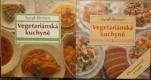 Vegetariánská kuchyně I.-II.