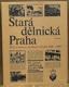 Stará dělnická Praha