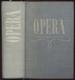 Opera, průvodce operní tvorbou