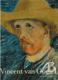 Vincent van Gogh I a II